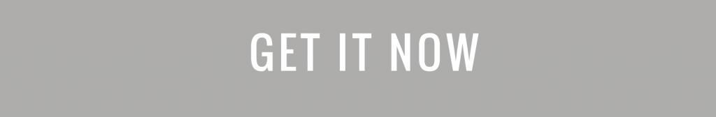 get-it-now-cta