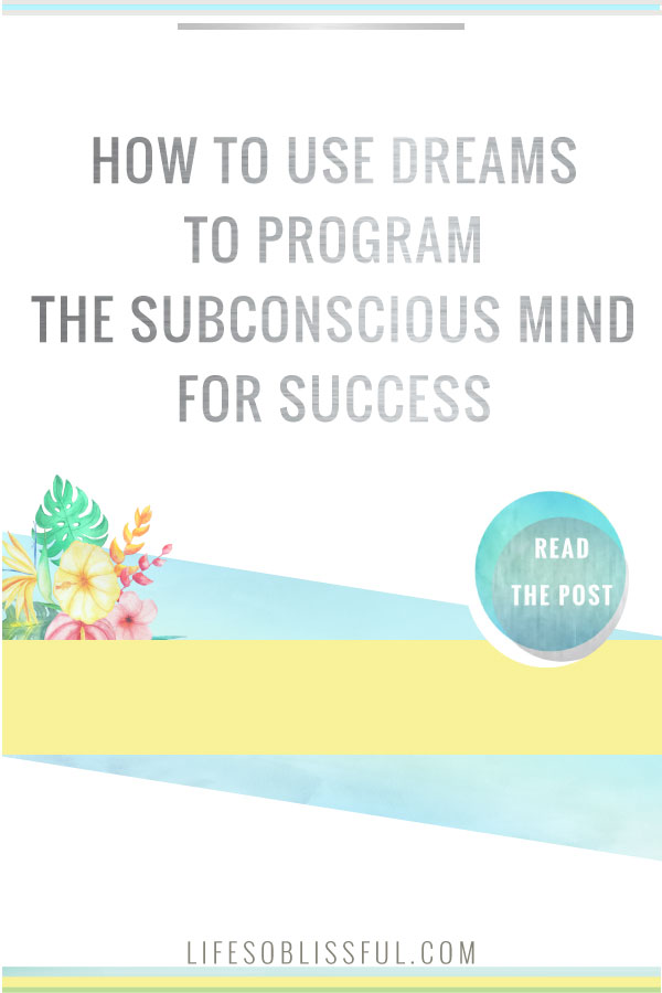 mindset mastery with dreams and self hypnosis