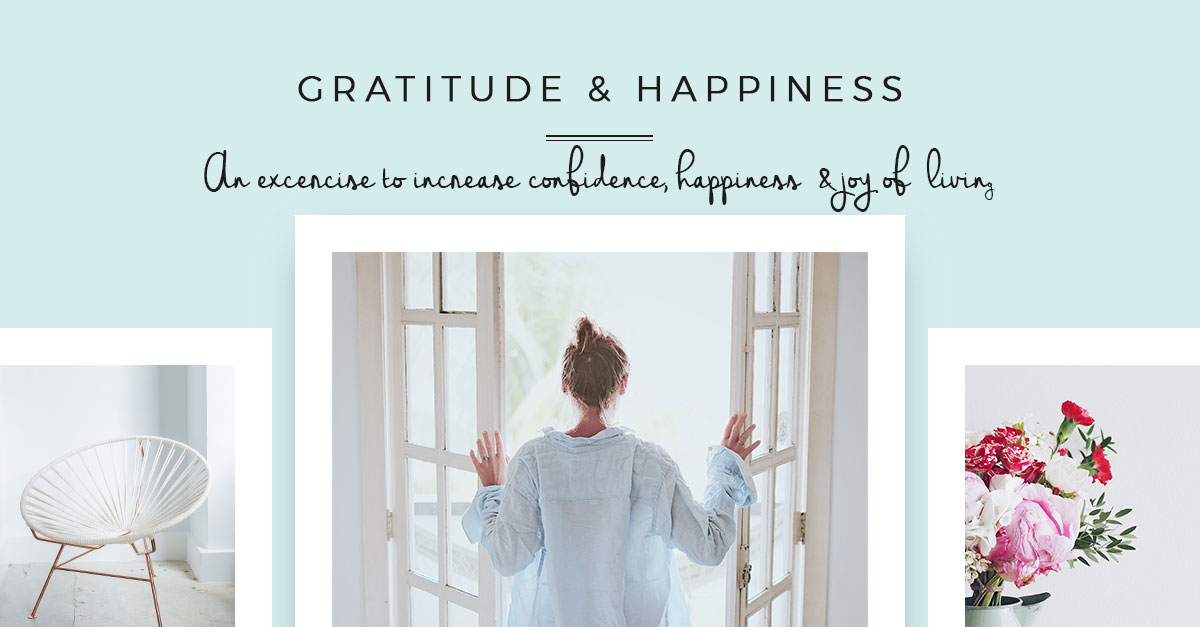 gratitude and happiness - a gratitude exercise to increase confidence, happiness and joy of living