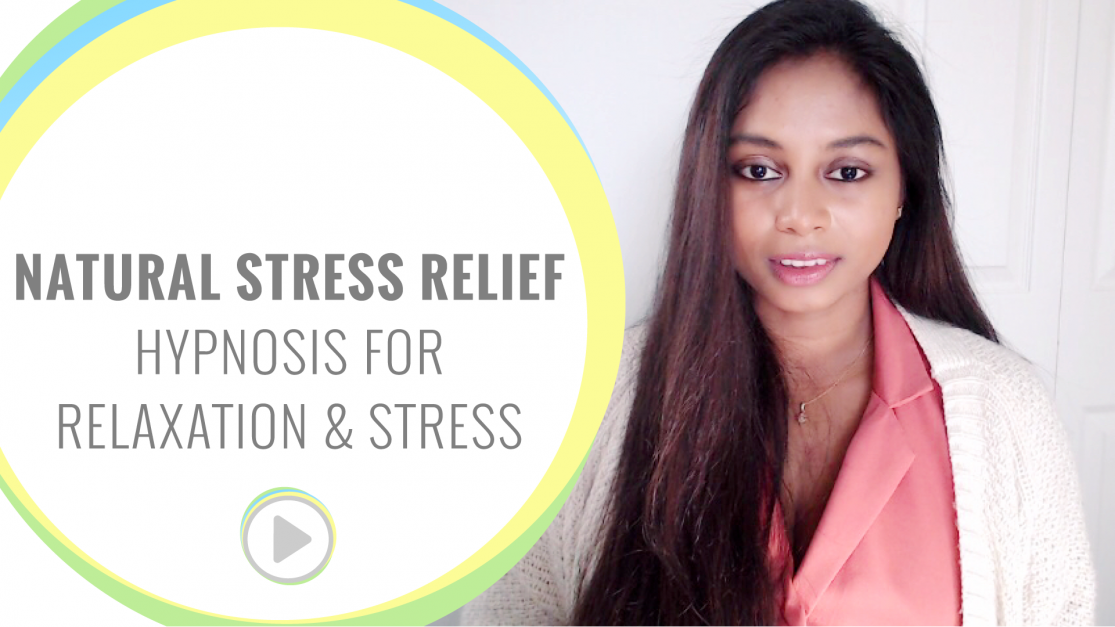 Natural Stress Relief - Hypnosis for relaxation and stress