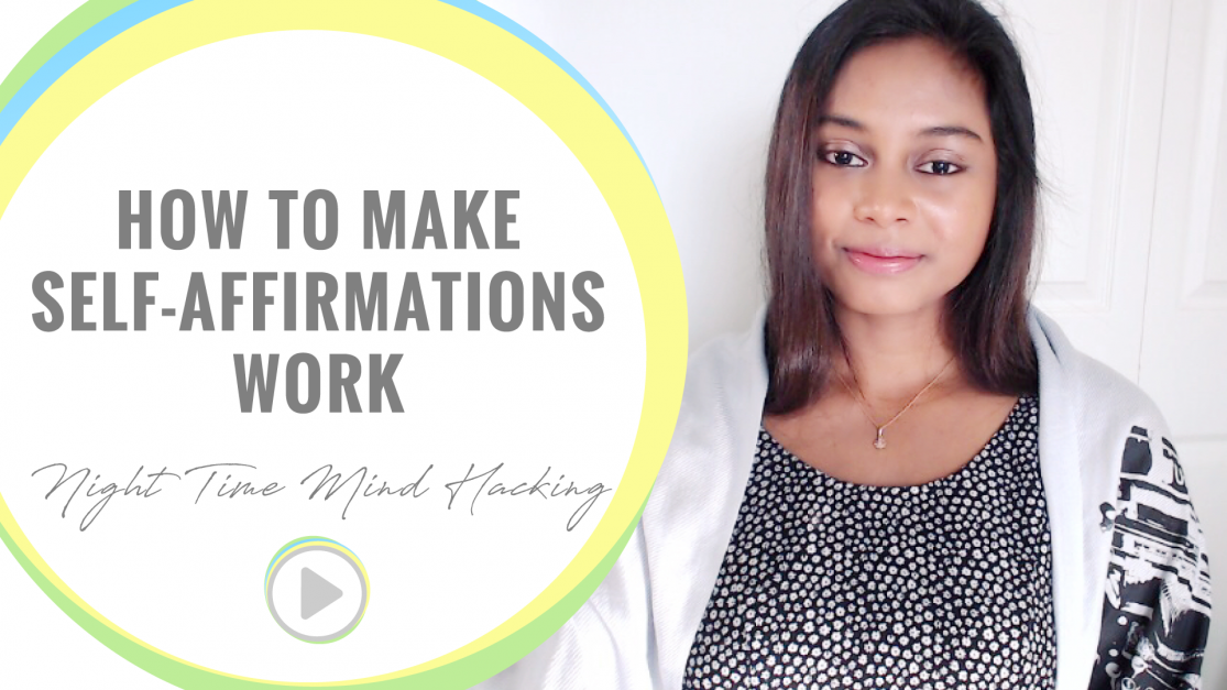 How to Make Self Affirmations Work