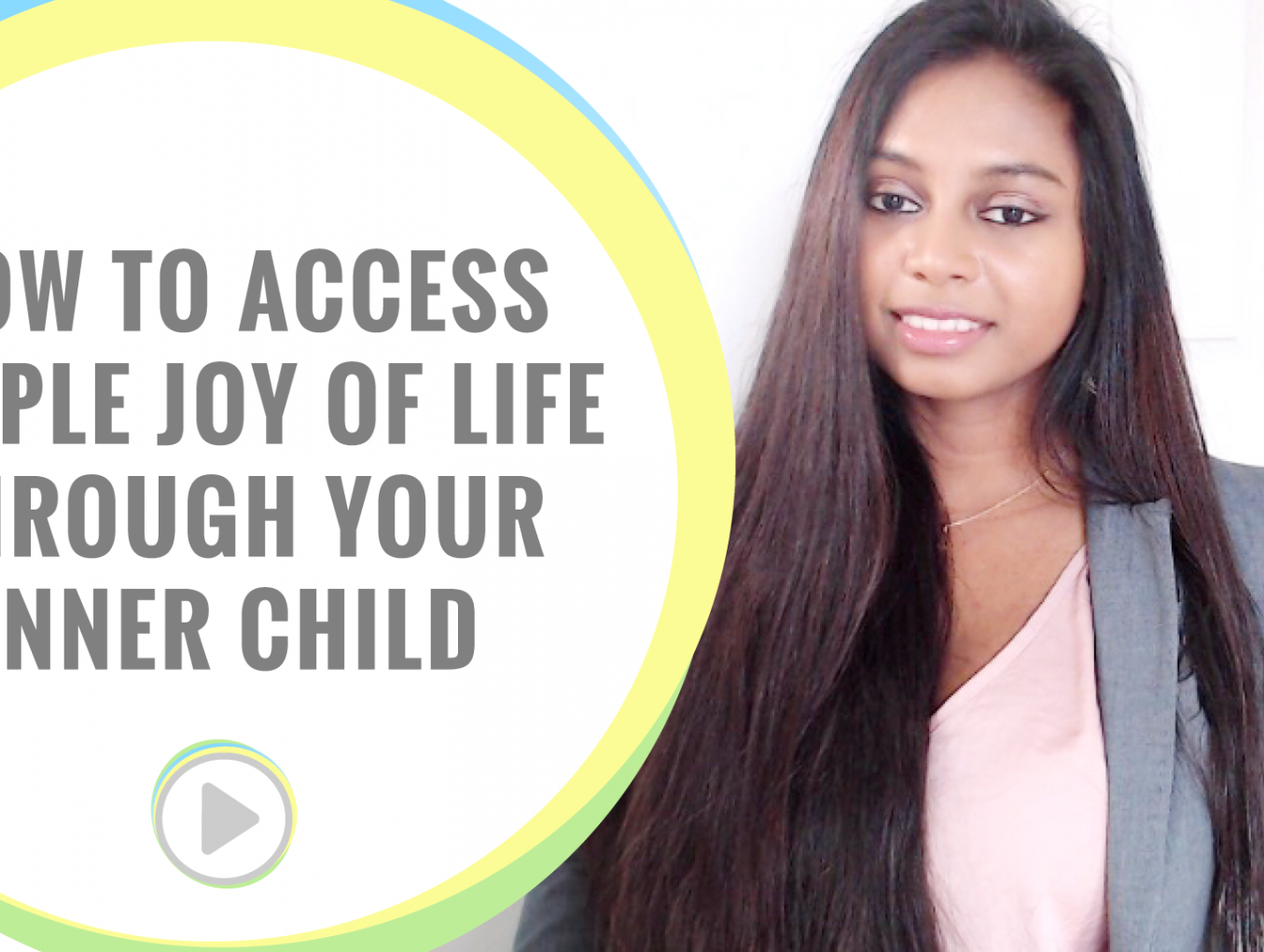 Self love: How to access simple joy through your inner child