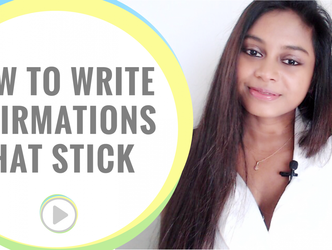 How To Write Affirmations That Stick