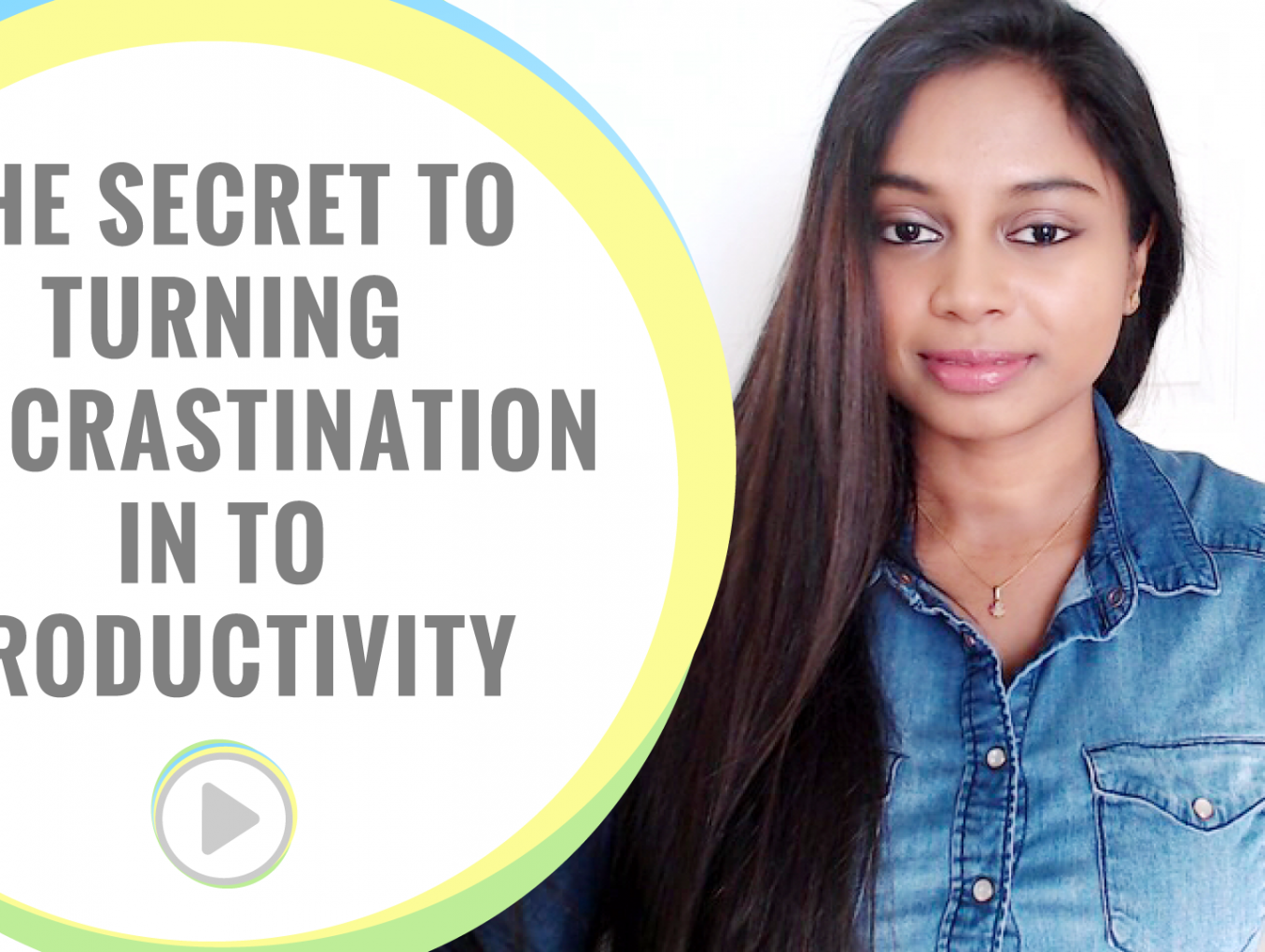 Be more productive - The secret to turning procrastination in to productivity