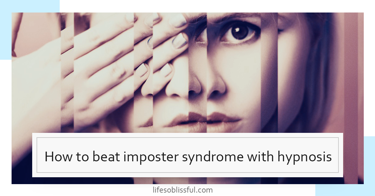 How to beat imposter syndrome with hypnosis
